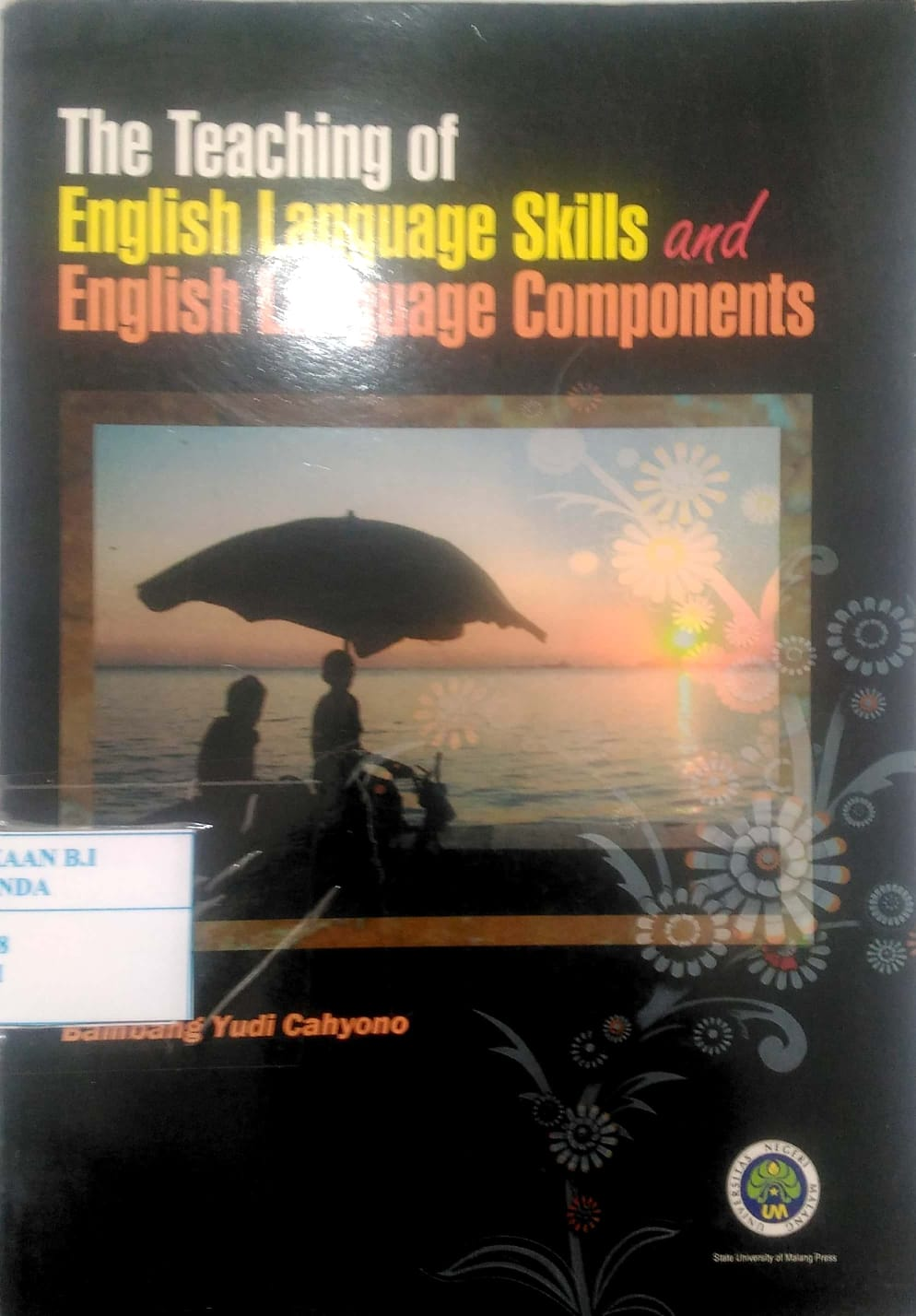 The Teaching of English Language Skills and English Language Components